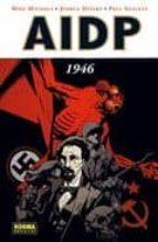 aidp: 1946 mike mignola joshua dysart 9788467901450