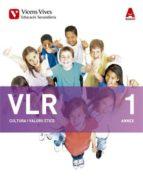 El libro de Vlr 1 i annex. catalunya. cultura i valors ètics. (aula 3d) 1º eso cataluña catalan autor AA.VV. DOC!