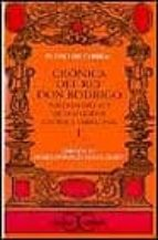 cronica del rey don rodrigo: postrimero rey de los godos (vol. i)-9788470398650