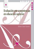 evaluacion por competencias en educacion superior-elena cano garcia-9788471338150