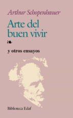 arte del buen vivir (4ª ed.) arthur schopenhauer 9788471664150