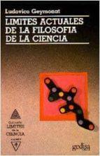 limites actuales de la filosofia de la ciencia-ludovico geymonat-9788474322750