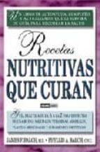 recetas nutritivas que curan-james f. balch-9788475564050