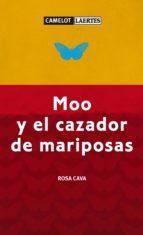 moo y el cazador de mariposas (ebook)-rosa cava sánchez-9788475847450