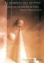 el dominio del destino con los ciclos de la vida harvey spencer lewis 9788476270950