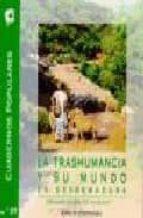 la trashumancia y su mundo en extremadura fernando flores del manzano 9788476714850