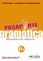 tu pasaporte en gramatica: ejercicios de refuerzo oscar cerrolaza gili 9788477116950