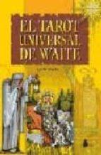 el tarot universal de waite (contiene 78 cartas) edith waite 9788478084050