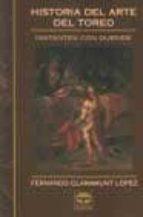 historia del arte del toreo fernando claramunt lopez 9788479023850