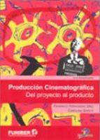 produccion cinematografica federico fernandez diez 9788479789350