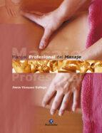 manual profesional del masaje-jesus vazquez gallego-9788480197250