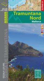 mapa y guia excursionista mallorca tramuntana norte (e 25) 9788480905350