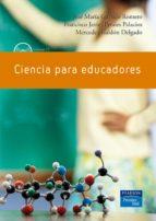 ciencia para educadores-francisco javier perales palacios-jose maria garrido-mercedes galdon delgado-9788483224250