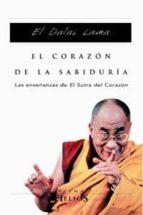 el corazon de la sabiduria: las enseñanzas de el sutra del corazo n-9788483303450