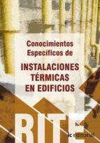 (i.b.d.)reglamento de instalaciones termicas en edificios  vol 4 conocimientos especificos de instalaciones termicas en edificios. 9788483649350