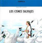 los cisnes salvajes: clasicos 1-9788484120650