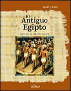el antiguo egipto: anatomia de una civilizacion-barry j. kemp-9788484324850