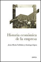 historia economica de la empresa-santiago lopez-jesus maria valdaliso gago-9788484329350