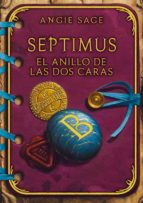 septimus: el anillo de las dos caras-angie sage-9788484414650