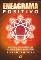 eneagrama positivo: una nueva interpretacion de los nueve tipos d e personalidades susan rhodes 9788484453550