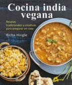 cocina india vegana: recetas tradicionales y creativas para preparar en casa richa hingle 9788484455950
