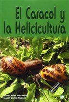 el caracol y la helicicultura (2ª ed.) jose luis fuentes yagüe juan carlos fontanillas 9788484761150