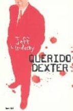querido dexter-jeff lindsay-9788489367050