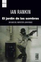el jardin de las sombras (4º ed.) ian rankin 9788490063750