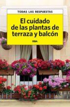 el cuidado de las plantas de terraza y balcon-carles herrera-9788490067550