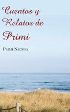 cuentos y relatos de primi (ebook)-primi necega-9788490113950