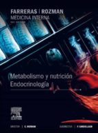 farreras-rozman: metabolismo y nutrición: endocrinología (17ª ed. )-c. rozman-9788490225950