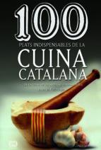 100 plats indispensables de la cuina catalana-jaume fabrega-9788490341650