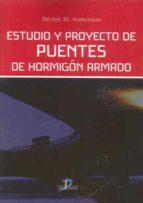 estudio y proyecto de puentes de hormigon armado-hector m. somenson-9788490520550