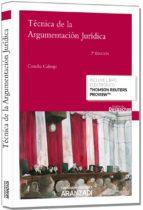 tecnica de la argumentación juridica concha calonje 9788490590850