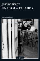 una sola palabra (ebook)-joaquin berges-9788490663950