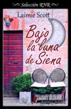 bajo la luna de siena (bdb) (ebook)-laimie scott-9788490696750