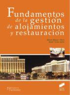 fundamentos de la gestión de alojamientos y restauración-albert blasco peris-9788490770450