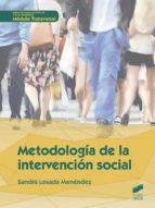 El libro de Metodologia de la intervencion social autor SANDRA LOSADA MENENDEZ EPUB!