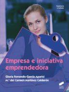 empresa e iniciativa emprendedora (ebook) gloria ferrandis garcía aparisi maría del carmen martínez calderón 9788490776650