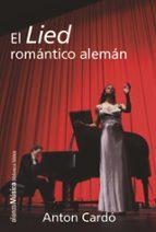 el lied romantico aleman anton cardo 9788491048350