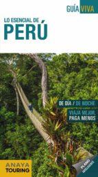 lo esencial de peru 2018 (2ª ed.) (guia viva)-arantxa hernandez colorado-juan pablo avison martinez-9788491580850