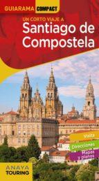 santiago de compostela 2019 (guiarama compact) (8ª ed.) miguel anxo murado lopez 9788491581550