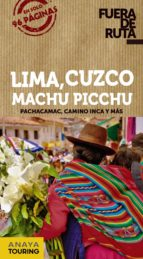 lima, cuzco, machu picchu 2019 (fuera de ruta) (2ª ed.) 9788491582250