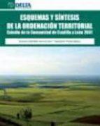 esquemas y sintesis de la ordenacion territorial: estudio de la c omunidad de castilla y leon 2001 sebastian truyols mateu 9788492453450