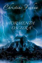 tormenta oscura-christine feehan-9788492916450