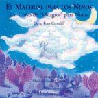 el material para los niños: un curso de milagros para niños bette jean cundiff 9788493331450