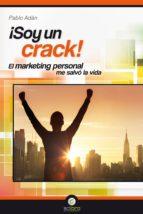 ¡soy un crack!-pablo adan mico-9788494127250