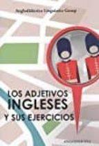 los adjetivos ingleses y sus ejercicios 9788494245350
