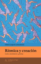 ritmica y creacion-emile jaques-dalcroze-9788494338250