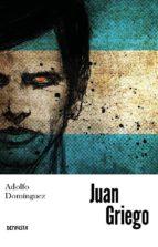 juan griego-adolfo dominguez-9788494702150